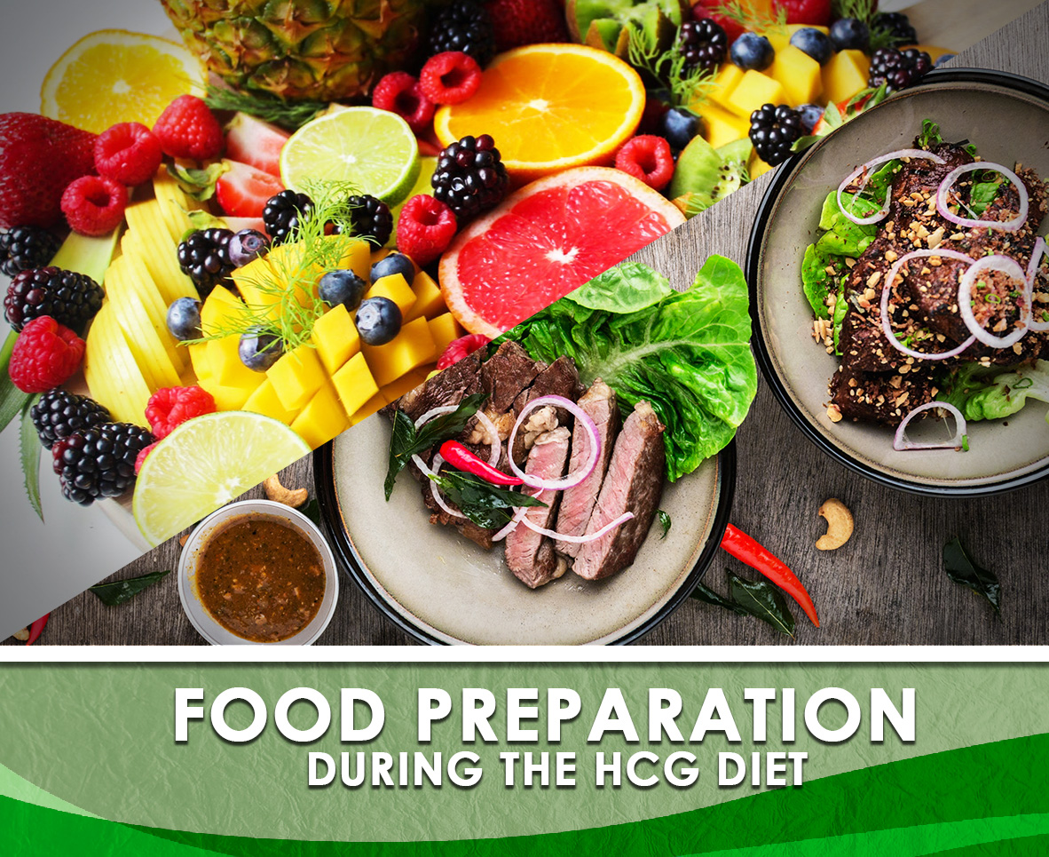 FOOD PREPARATION DURING THE HCG DIET
