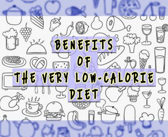 BENEFITS OF THE VERY LOW-CALORIE DIET