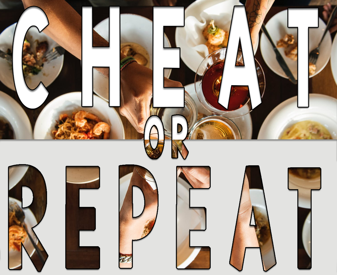 CHEAT OR REPEAT