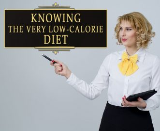 KNOWING THE VERY LOW-CALORIE DIET