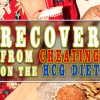 RECOVER FROM CHEATING ON THE HCG DIET