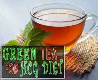 GREEN TEA FOR HCG DIET