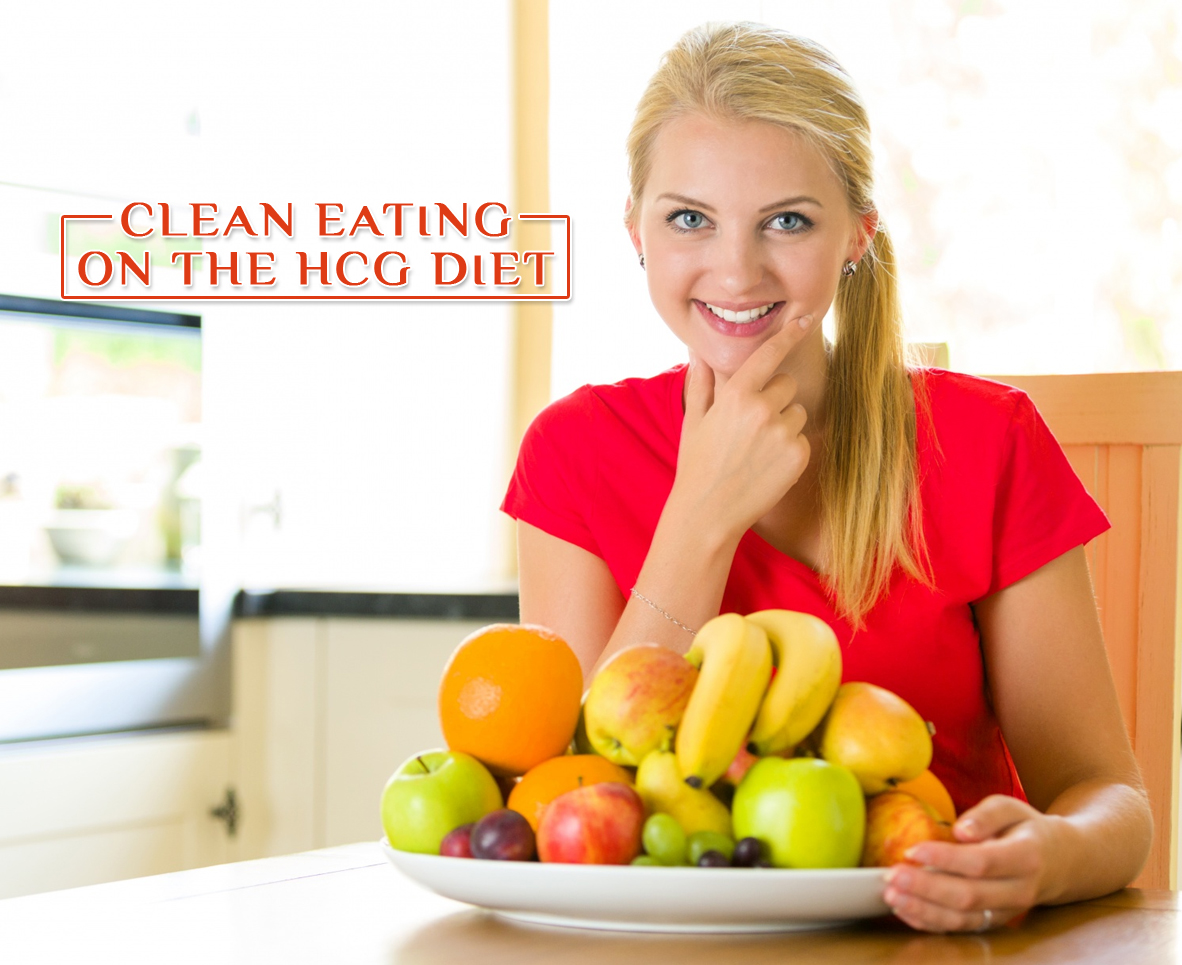 CLEAN EATING ON THE HCG DIET