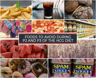 FOODS TO AVOID DURING P2 AND P3 OF THE HCG DIET