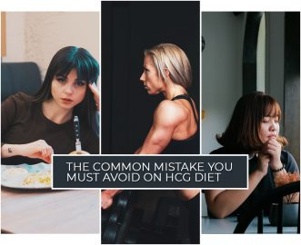 THE COMMON MISTAKE YOU MUST AVOID ON HCG DIET