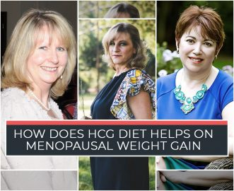 HOW DOES HCG DIET HELPS ON MENOPAUSAL WEIGHT GAIN?