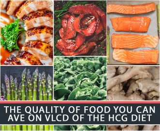 THE QUALITY OF FOOD YOU CAN HAVE ON VLCD OF THE HCG DIET