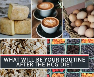 WHAT WILL BE YOUR ROUTINE AFTER THE HCG DIET?