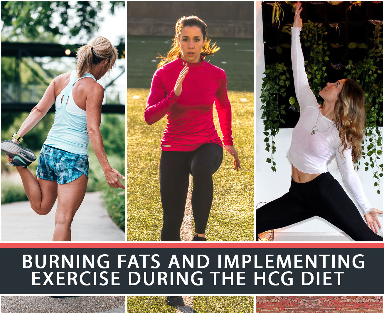BURNING FATS AND IMPLEMENTING EXERCISE DURING THE HCG DIET