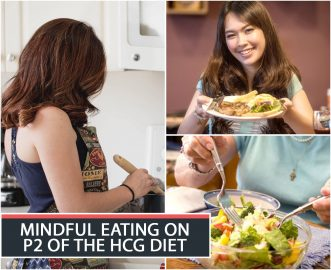 MINDFUL EATING ON P2 OF THE HCG DIET