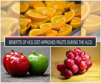 BENEFITS OF HCG DIET-APPROVED FRUITS DURING THE VLCD