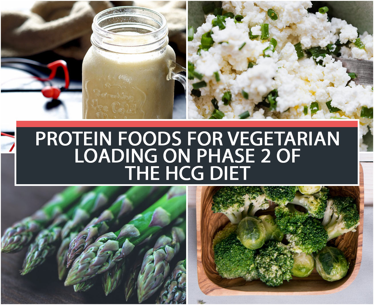 PROTEIN FOODS FOR VEGETARIAN LOADING ON PHASE 2 OF THE HCG DIET