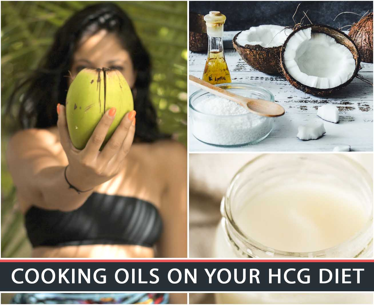 COOKING OILS ON YOUR HCG DIET