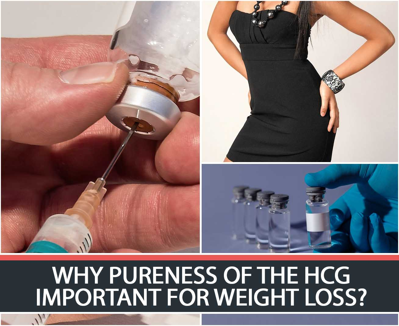 WHY PURENESS OF THE HCG IMPORTANT FOR WEIGHT LOSS?