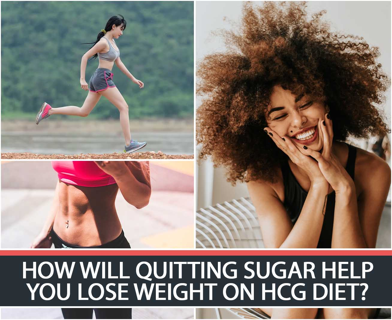 HOW WILL QUITTING SUGAR HELP YOU LOSE WEIGHT ON HCG DIET?