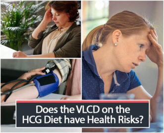 Does the VLCD on the HCG Diet have Health Risks?