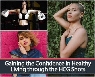 Gaining the Confidence in Healthy Living through the HCG Shots