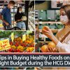 Tips in Buying Healthy Foods on a Tight Budget during the HCG Diet