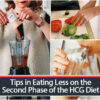 Tips in Eating Less on the Second Phase of the HCG Diet