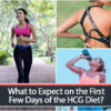 What to Expect on the First Few Days of the HCG Diet